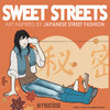 Sweet Streets: Art Inspired by Japanese Street Fashion