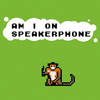 Am I On Speakerphone 2