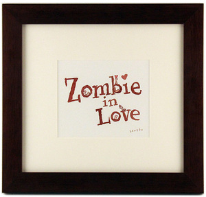 Zombie In Love (title with worms & hearts) , scott c