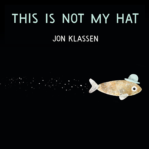 This Is Not My Hat by Jon Klassen: Signing & Exhibit