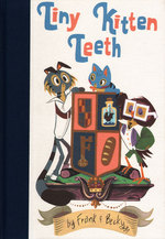 Tiny Kitten Teeth - Hard cover, Becky