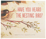 Have You Heard the Nesting Bird?, Kenard Pak