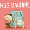HUG MACHINE by Scott C