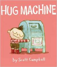 Hug Machine, scott c