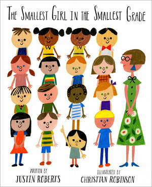 The Smallest Girl in the Smallest Grade Cover, Christian Robinson