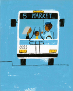 Last Stop On Market Street - Bus Front, Christian  Robinson