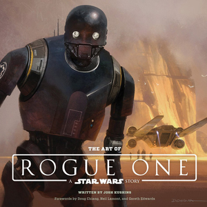 The Art of Rogue One Panel & Book Signing