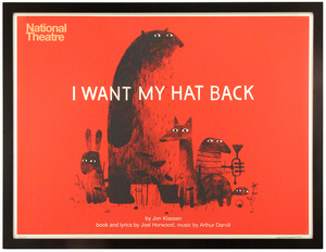 I Want My Hat Back (National Theater) FRAMED, Jonathan Klassen