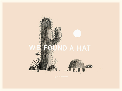 We Found A Hat Poster, Jon Klassen