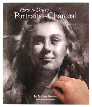 How To Draw Portraits in Charcoal, Nathan Fowkes