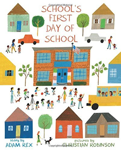 School's First Day of School, Christian  Robinson