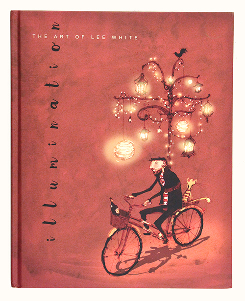 Illumination: The Art of Lee White, Lee White