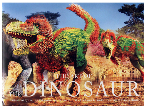 The Art of the Dinosaur: Illustrations by the Top Paleoartists in the World