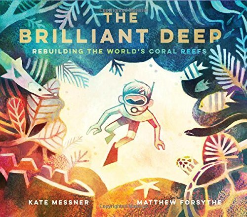 The Brilliant Deep, Matthew Forsythe