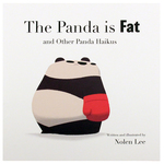 The Panda Is Fat and Other Panda Haikus