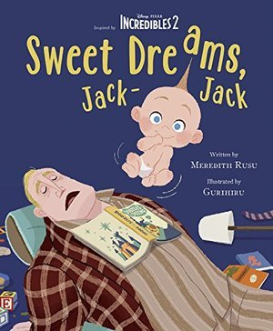 Sweet Dreams, Jack-Jack