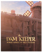 The Dam Keeper (Book 1) Graphic Novel