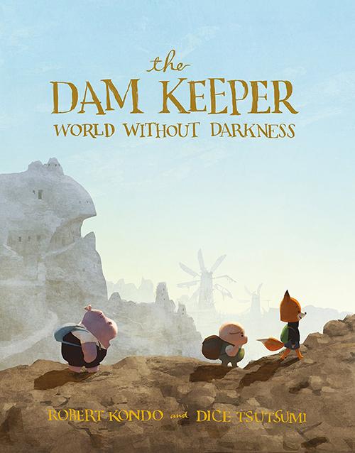 The Dam Keeper (Book 2) World Without Darkness Graphic Novel, Robert Kondo