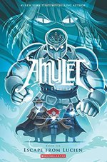 Amulet #6 Escape from Lucien, Kazu Kibuishi