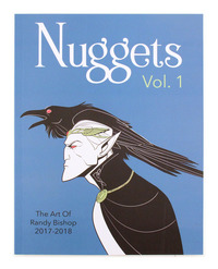 Nuggets Vol. 1: The Art of Randy Bishop 2017-2018, Randy Bishop