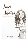 Lines and Ladies: A Collection of Pen Sketches, Angie Duran