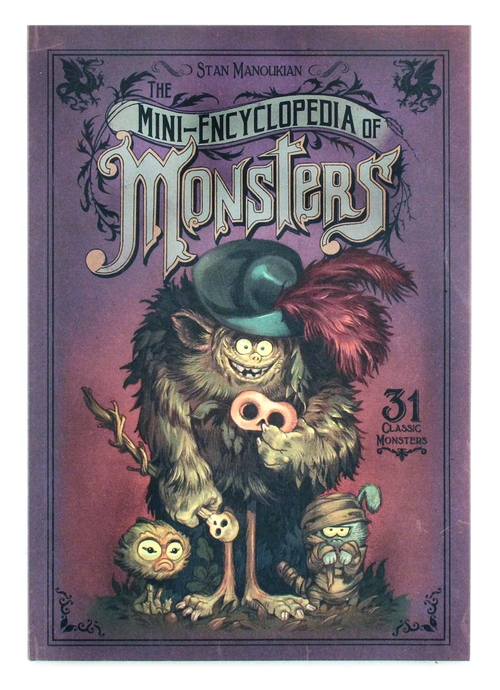 The Mini-Encyclopedia of Monsters, Stan Manoukian