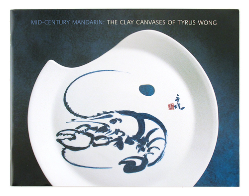 Mid-Century Mandarin: The Clay Canvases of Tyrus Wong, Tyrus Wong