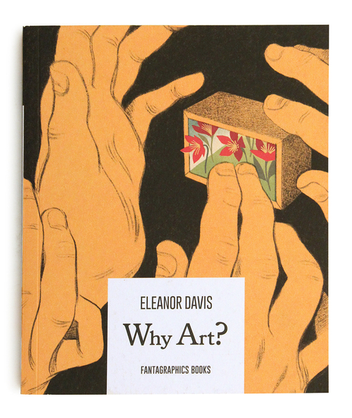 Why Art?, Eleanor Davis