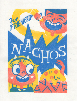 Friendship Nachos (print), Kayla K Jones