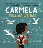 Carmela Full of Wishes, Christian  Robinson