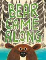 Bear Came Along, LeUyen Pham