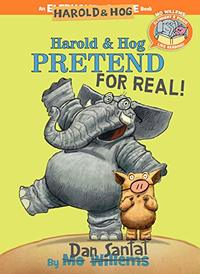 Harold and Hog Pretend For Real!, Dan Santat