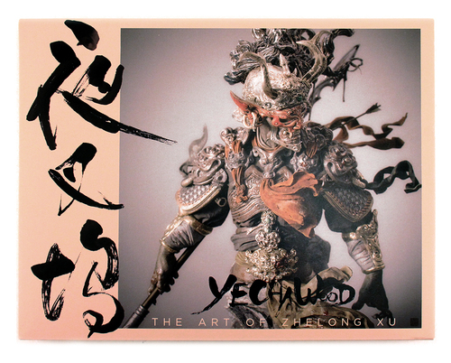 Yechawood: The Art of Zhelong Xu