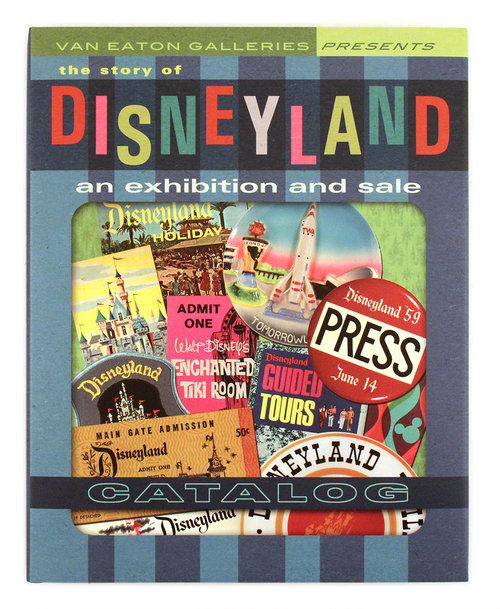 The Story of Disneyland: An Exhibition and Sale (Catalog)