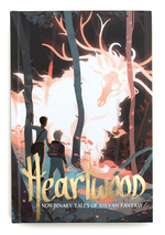 Heartwood: Binary Tales of Sylvan Fantasy