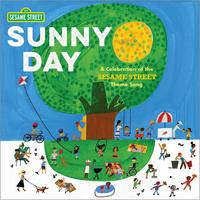 Sunny Day: A Celebration of the Sesame Street Theme Song