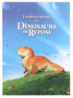 Dinosaurs in Repose (The Art of Laurel D. Austin Vol. 1), Laurel D Austin