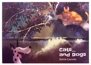 Cats...and Dogs, Sylvie Lacroix