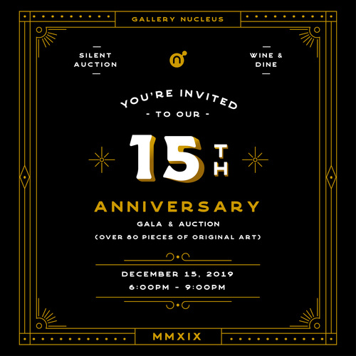 Gallery Nucleus 15 Year Anniversary Celebration & Art Auction