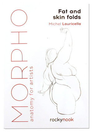 Morpho: Fat and Skin Folds, Michel  Lauricella