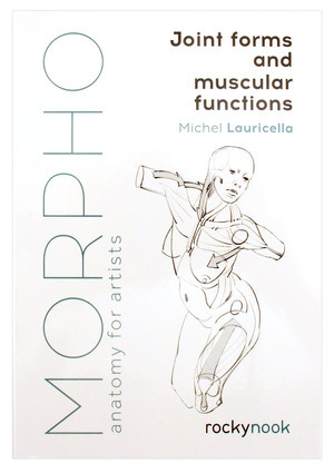 Morpho: Joint Forms and Muscular Functions, Michel  Lauricella