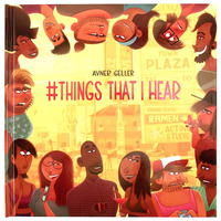 THINGS THAT I HEAR, Avner Geller