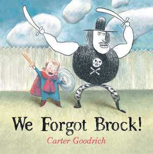 We Forgot Brock , Carter Goodrich