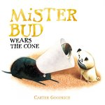 Mister Bud Wears The Cone, Carter Goodrich