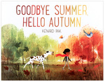 Goodbye Summer, Hello Autumn (Signed Pre-Order), Kenard Pak