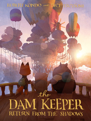 The Dam Keeper (Book 3) Return from the Shadows, Robert Kondo