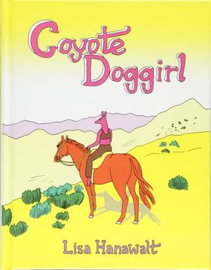 Coyote Doggirl - Lisa Hanawalt