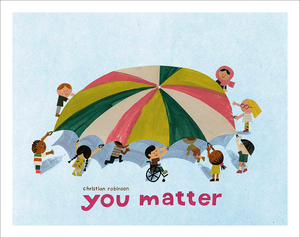 You Matter: Cover Poster, Christian Robinson