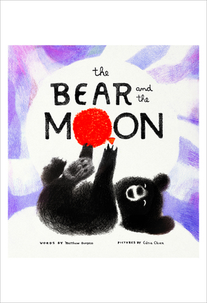 The Bear and the Moon: Poster of the Cover, Catia Chien