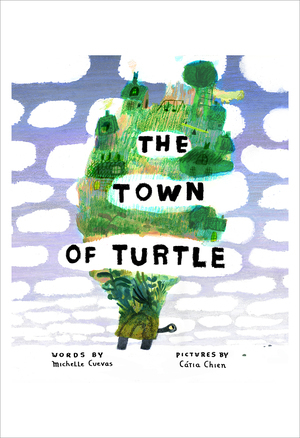 The Town of Turtle: Poster of the Cover, Catia Chien